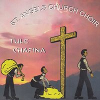 Tule Chafina — St. Angels Church Choir