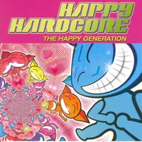 Happy Hardcore (The Happy Generation) — сборник