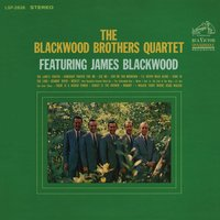 The Blackwood Brothers Quartet featuring James Blackwood — The Blackwood Brothers Quartet