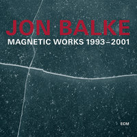 Magnetic Works 1993-2001 — Jon Balke, Magnetic North Orchestra