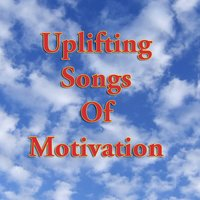 Uplifting Songs of Motivation — сборник