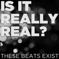 Is It Really Real? These Beats Exist — DJ Commerce