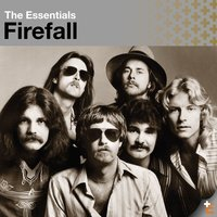 The Essentials:  Firefall — Firefall