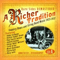 A Richer Tradition - Country Blues & String Band Music, 1923-1937, CD A — сборник