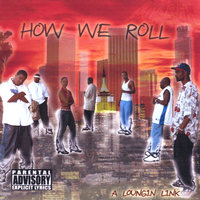 How We Roll — Tha Compilation
