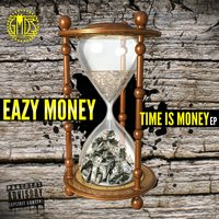 Time Is Money — Eazy Money