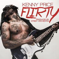 Flirty — Kenny Price