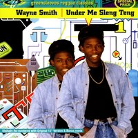 Under Me Sleng Teng — Wayne Smith
