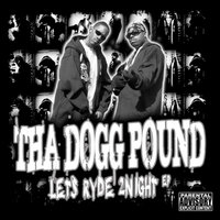 Lets Ryde 2Night EP — Tha Dogg Pound