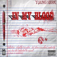 In My Blood — Young Herk