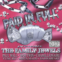 The Family Jewels — Various Artists: Paid in Full Presents