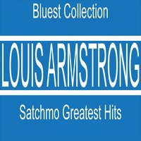 Satchmo Greatest Hits — Louis Armstrong