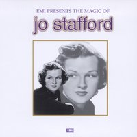 The Magic Of Jo Stafford — Jo Stafford