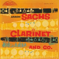 Clarinet and Co. — Jimmy Raney, Aaron Bell, Osie Johnson, Hall Overton, Aaron Sachs, Nat Pierce