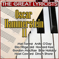 The Great Lyricists – Oscar Hammerstein II — сборник