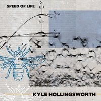 Speed of Life — Kyle Hollingsworth