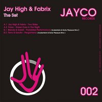 THE SET — Jay High, Fabrix
