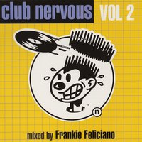 Club Nervous Volume 2 — Frankie Feliciano