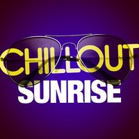 Chillout Sunrise — Chillout Dance Music