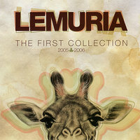 The First Collection 2005-2006 — Lemuria