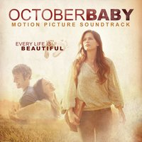 October Baby Motion Picture Soundtrack — сборник