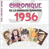 The French Song / Chronique De La Chanson Française - 1936, Vol. 13 — сборник