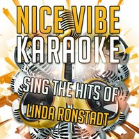 Sing the Hits of Linda Ronstadt — Nice Vibe