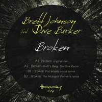 Broken — Dave Barker, Brett Johnson