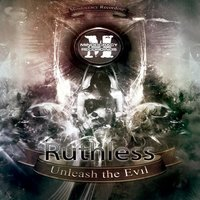 Unleash the Evil EP — Ruthless