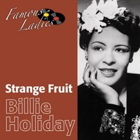 Strange Fruit — Billie Holiday