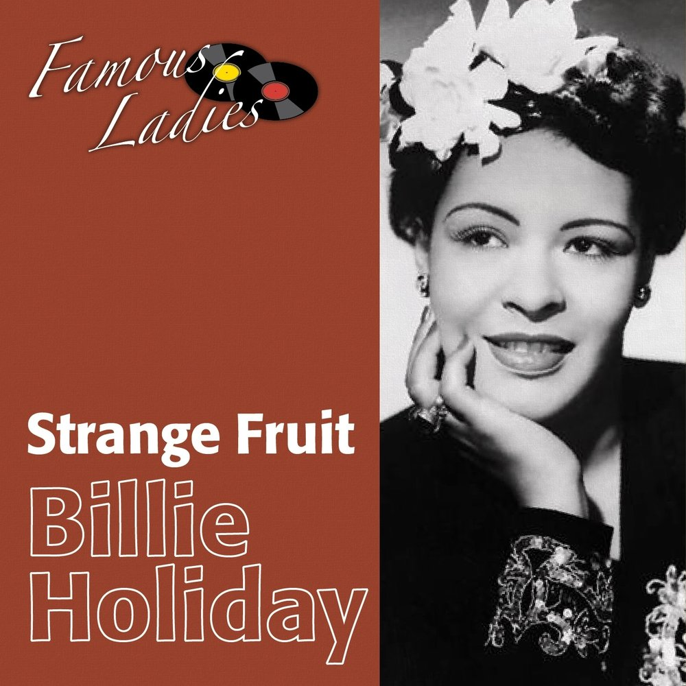 strange fruit essay The blues of billie holiday music essay print reference this published: 23rd march, 2015 disclaimer: this essay has been submitted by a student and strange fruit.