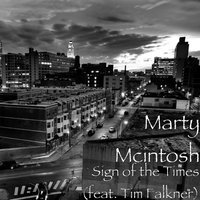 Sign of the Times (feat. Tim Falkner) — Marty McIntosh, Tim Falkner