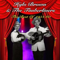 The Best Of 1954-60 — Hylo Brown & The Timberliners