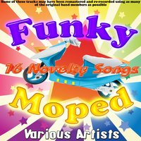 Funky Moped - 16 Novelty Songs — сборник