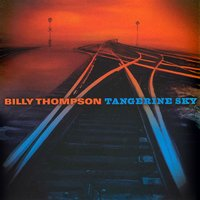 Tangerine Sky — Billy Thompson