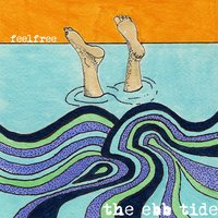 The Ebb Tide — FeelFree