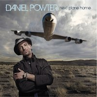 Next Plane Home — Daniel Powter