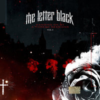 Hanging On By A Thread Sessions — The Letter Black