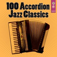 100 Accordion Jazz Classics — сборник