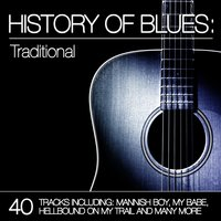 History of Blues: Traditional — сборник