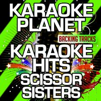 Karaoke Hits Scissor Sisters — A-Type Player