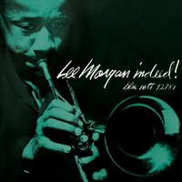 Indeed! — Lee Morgan