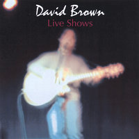 Live Shows — David Brown
