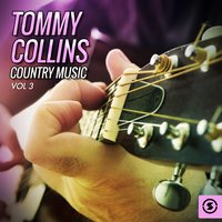Tommy Collins Country Music, Vol. 3 — Tommy Collins