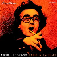 Paris a La Hi-Fi - EP — Michel Legrand