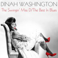 The Swingin' Miss D / The Best In Blues — Dinah Washinton