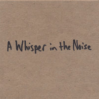 2D (AWITN only) — A Whisper In The Noise