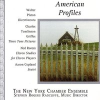 American Profiles — Аарон Копленд, New York Chamber Ensemble, Stephen Radcliffe