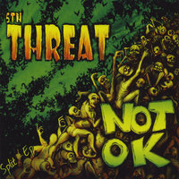 Split - E.P — Not OK & 5th Threat