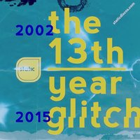 The 13th Year Glitch — сборник